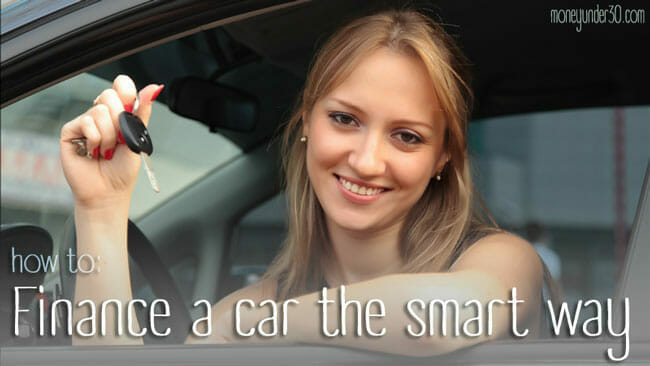 How to finance a car the smart way; auto financing tips.