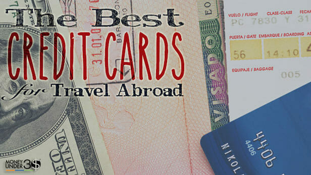 The best credit cards for international travel.