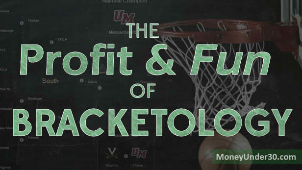 The fun and profit of NCAA Bracketology