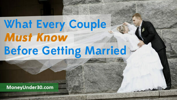 What every couple must know (and talk about) before getting married.