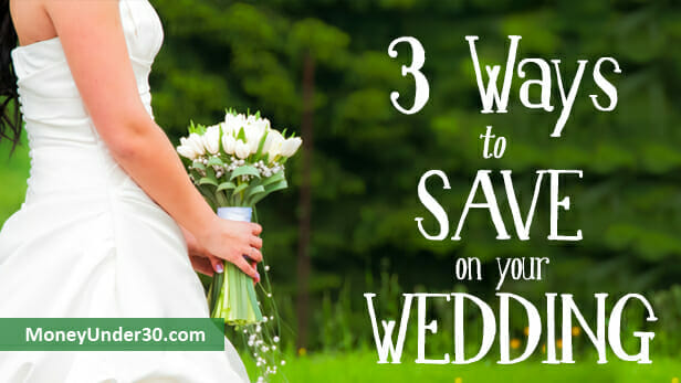 save on your wedding, 3 ways to