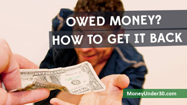 A guide to getting back money from just about anybody who owes you money.