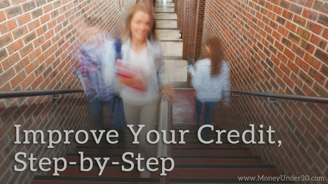 How to improve your credit, step by step.