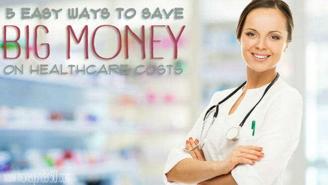 Save money on medical costs by staying healthy and finding low-cost options whenever possible.