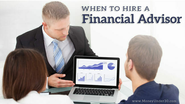 When is it time to hire a financial advisor?