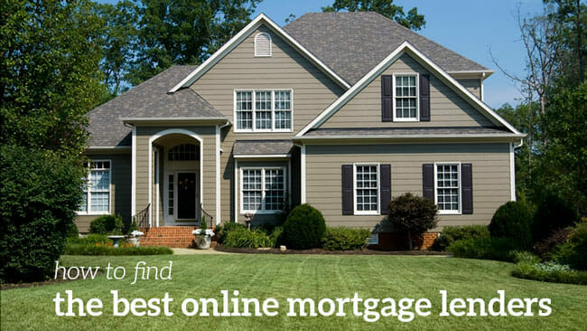 The best online mortgage lenders: How to find a the best lender for you.
