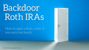 How to open a Roth IRA even if you earn too much.