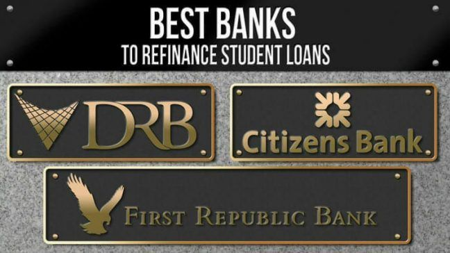 Pay Off Your Student Loans Once And For All-The Best Banks