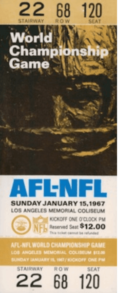 A Ticket To The Super Bowl Cost $12 in 1967 -Super Bowl 1967 Ticket Stub