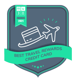 MU30's 2021 Awards - The Best Financial Products On The Market - Best Real Estate Investing Platform - Best travel rewards credit card