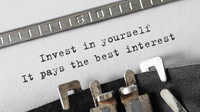 Mother Knows Best: 10 Money Lessons From Moms That Can Help Your Finances - Invest in yourself